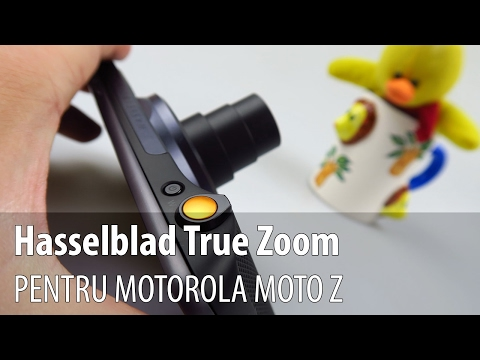 Prezentare Video Moto Mods Hasselblad True Zoom pentru Moto Z (Modul cameră foto cu zoom optic 10X)