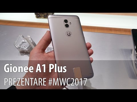 Gionee A1 Plus - Prezentare hands-on de la #MWC2017 din Barcelona