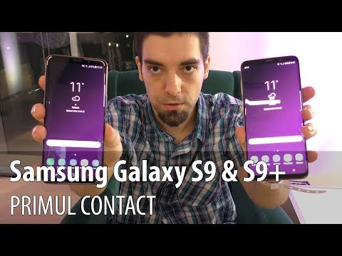 Samsung Galaxy S9 şi Galaxy S9+, primul contact (Video) #MWC2018