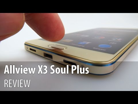 Allview X3 Soul Plus Video Review