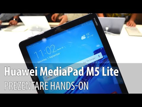 Huawei MediaPad M5 Lite - Video-prezentare hands-on de la #IFA2018 din Berlin
