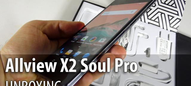 Allview X2 Soul Pro Unboxing: flagshipul Allview ultrasubțire cu Android 5.0 e aici!