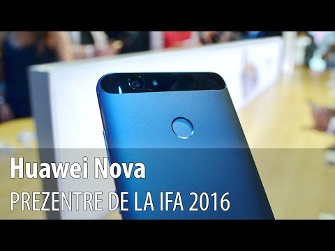 Huawei Nova Prezentare Video Hands-on de la IFA 2016 din Berlin