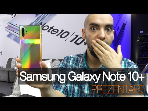 Samsung Galaxy Note 10+ Video Hands-On Review în Limba Română