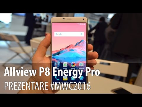 Allview P8 Energy Pro Hands-On în Limba Româna #MWC2016 - Mobilissimo.ro