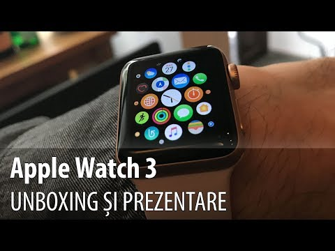 Apple Watch Series 3 Video Unboxing și Hands-on (Lansare Quickmobile.ro)