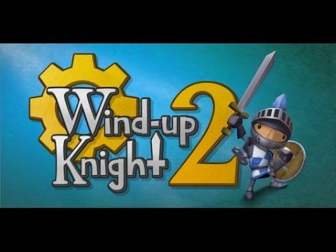 Wind Up Knight 2 Review (Xperia Z2/ Jocuri Android) - Mobilissimo.ro